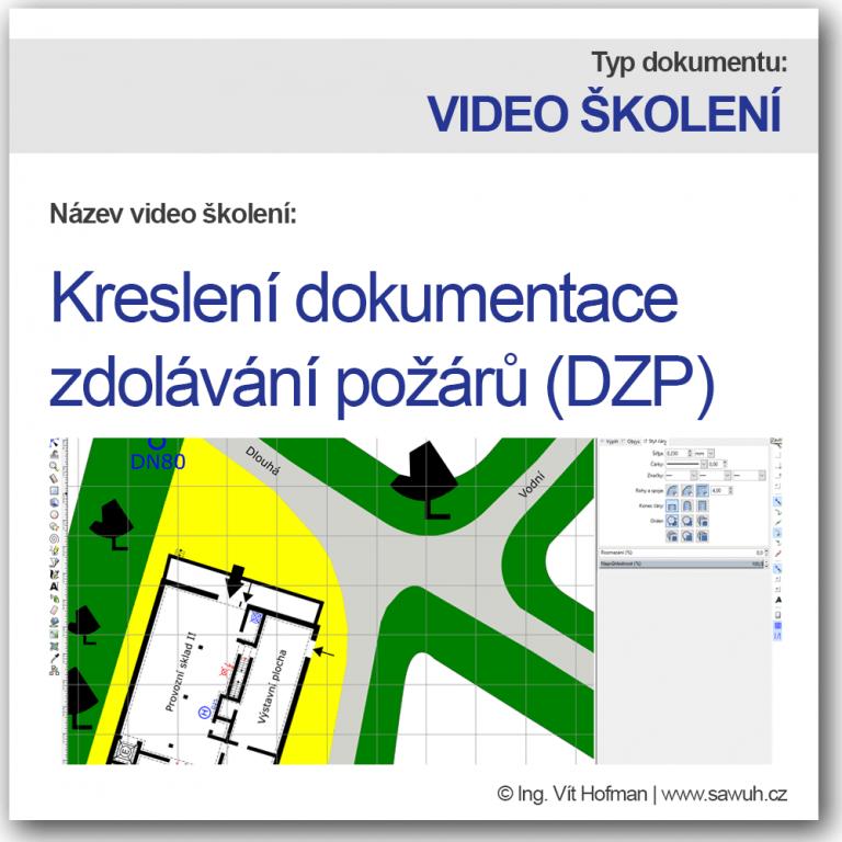 Video školení - kreslení dokumentace zdolávání požárů (DZP)