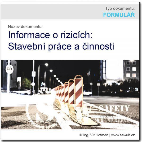 Informace o rizicích - stavební práce