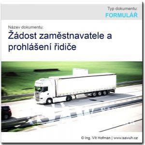 Žádost zaměstnavatele a čestné prohlášení řidiče firemního vozidla