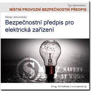 Bezpečnostní předpis pro elektrická zařízení [MPBP]
