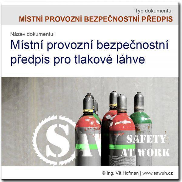 Bezpečnostní předpis pro tlakové láhve [MPBP]