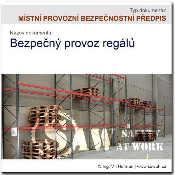 MPBP: Bezpečný provoz regálů