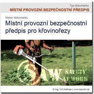 Místní provozní bezpečnostní předpis pro křovinořezy [MPBP]