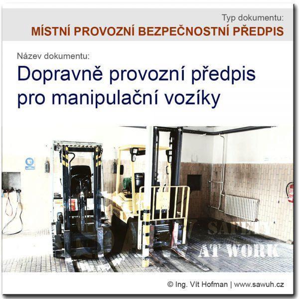 Dopravně provozní předpis pro manipulační vozíky [VZOR]