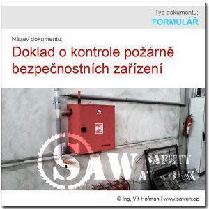 Doklad o kontrole požárních zařízení