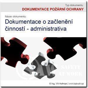 Dokumentace o začlenění činností - administrativa