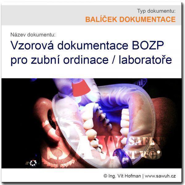 Bezpečnost práce v zubní ordinaci / laboratoři - vzory BOZP ke stažení!